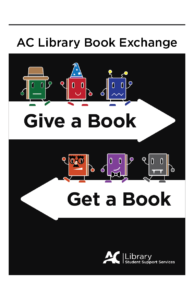 Poster for the Book Exchange with the words 'Give a Book, Get a Book'.
