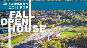 Fall Open House, Algonquin College Waterfront Campus